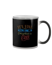IT'S FINE I'M FINE EVERYTHING IS FINE Color Changing Mug thumbnail