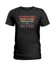 MY MOMMA DIDN'T RAISE A FOOL Reggae Ladies T-Shirt thumbnail