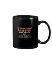 MY MOMMA DIDN'T RAISE A FOOL Reggae Mug thumbnail