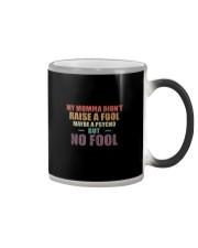 MY MOMMA DIDN'T RAISE A FOOL Reggae Color Changing Mug thumbnail