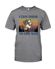 I CAN SHOW YOU SOME TRASH VINTAGE Classic T-Shirt front