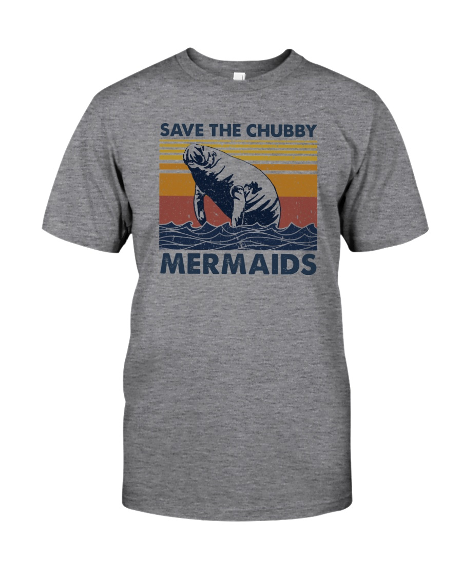 SAVE THE CHUBBY MERMAIDS Classic T-Shirt