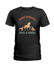 EASILY DISTRACTED BY DOGS AND HORSES Ladies T-Shirt thumbnail