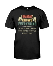 GRANDAD KNOWS EVERYTHING Classic T-Shirt front