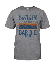 A COW A PIG A CHICKEN WALK INTO A BARBQ Classic T-Shirt front