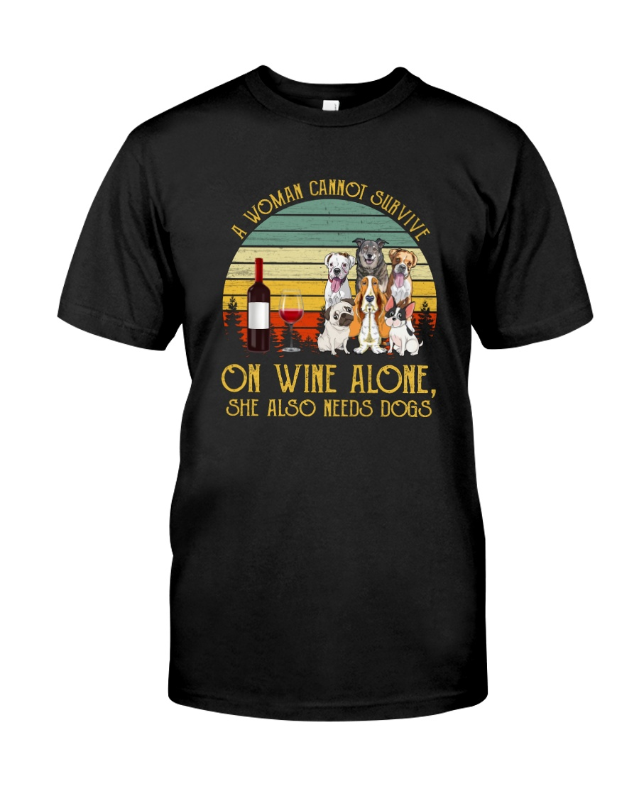 A WOMAN SURVIVES WINE AND DOGS Classic T-Shirt