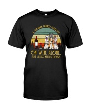 A WOMAN SURVIVES WINE AND DOGS Classic T-Shirt front