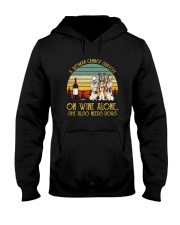A WOMAN SURVIVES WINE AND DOGS Hooded Sweatshirt thumbnail