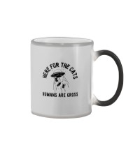 HERE FOR THE CATS HUMANS ARE CROSS Color Changing Mug thumbnail