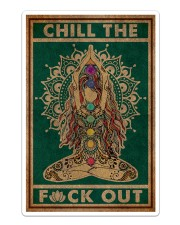 CHILL THE FUCK OUT Sticker - Single (Vertical) front