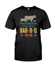 COW PIG CHICKEN WALK INTO A BAR-B-Q Classic T-Shirt front