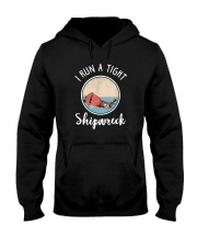 I RUN A TIGHT SHIPWRECK Hooded Sweatshirt thumbnail