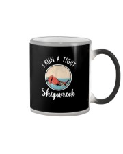 I RUN A TIGHT SHIPWRECK Color Changing Mug thumbnail