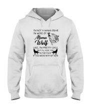 I'M MORE OF A MAMA WOLF LIKE I'M PRETTY CHILL Hooded Sweatshirt thumbnail