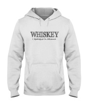 WHISKEY APOLOGIZE IN ADVANCE Hooded Sweatshirt thumbnail