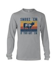 SMOKE 'EM IF YOU GOT 'EM Long Sleeve Tee thumbnail