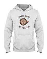 COFFEE CURES JESUS SAVES Hooded Sweatshirt thumbnail