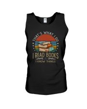 I READ BOOKS AND I KNOW THINGS Unisex Tank thumbnail