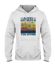 ALIENS DON'T BELIEVE IN YOU EITHER Hooded Sweatshirt thumbnail