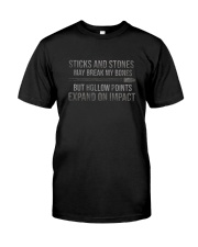 STICKS AND STONES MAY BREAK MY BONES GRUNGE Classic T-Shirt front