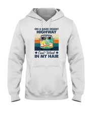 ON A DARK DESERT HIGHWAY COOL WIND IN MY HAIR Hooded Sweatshirt thumbnail