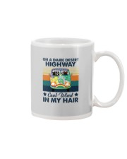 ON A DARK DESERT HIGHWAY COOL WIND IN MY HAIR Mug thumbnail