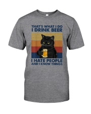 DRINK BEER HATE PEOPLE CAT Classic T-Shirt front