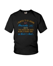 THE WICKED RUN WHEN NO ONE IS CHASING THEM Youth T-Shirt thumbnail