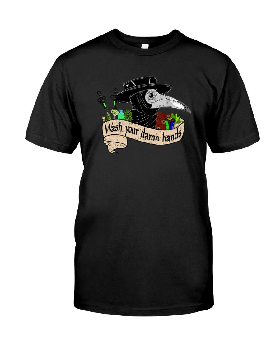 WASH YOUR DAMN HANDS Classic T-Shirt