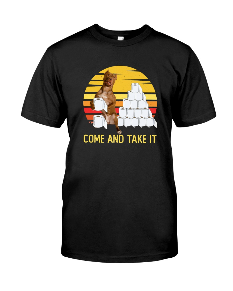 COME AND TAKE  IT PITBULL Classic T-Shirt