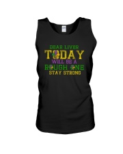 TODAY WILL BE A ROUGH ONE STAY STRONG Unisex Tank thumbnail
