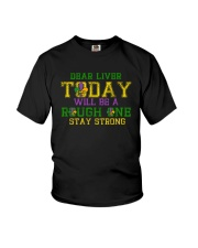 TODAY WILL BE A ROUGH ONE STAY STRONG Youth T-Shirt thumbnail
