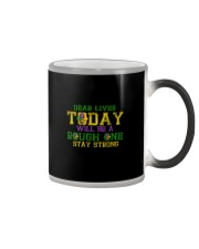 TODAY WILL BE A ROUGH ONE STAY STRONG Color Changing Mug thumbnail