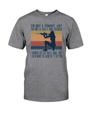 I'M NOT A TOMBOY BUT I'M NOT A GIRLY GIRL Classic T-Shirt front