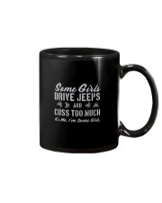 SOME GIRLS DRIVE JEEPS AND CUSS TOO MUCH Mug thumbnail
