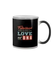 FATHERHOOD REQUIRES LOVE NOT DNA Color Changing Mug thumbnail