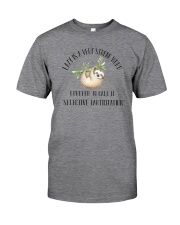 LAZY IS VERY STRONG WORD Classic T-Shirt front