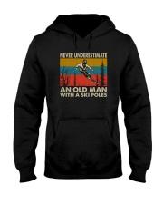 NEVER UNDERESTIMATE AN OLDMAN WITH SKI POLES Hooded Sweatshirt thumbnail