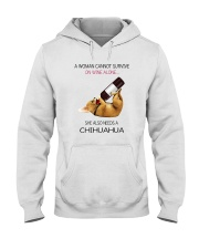 A WOMAN NEEDS WINE AND CHIHUAHUA Hooded Sweatshirt thumbnail