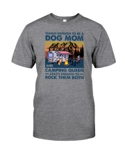 TOUGH ENOUGH TO BE A DOG MOM AND CAMPING QUEEN Classic T-Shirt front