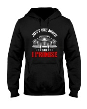 JUST ONE MORE CAR I PROMISE Hooded Sweatshirt thumbnail