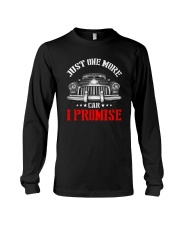 JUST ONE MORE CAR I PROMISE Long Sleeve Tee thumbnail