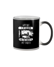 NATURE IS MY RELIGION AND THE EARTH IS MY CHURCH Color Changing Mug thumbnail