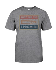 JUST A TIP I PROMISE Classic T-Shirt front