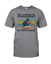 BE A BOOK DRAGON Classic T-Shirt front