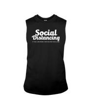 SOCIAL DISTANCING YOU'RE TOO CLOSE Sleeveless Tee thumbnail