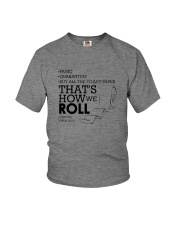 THAT'S HOW WE ROLL Youth T-Shirt thumbnail