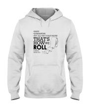 THAT'S HOW WE ROLL Hooded Sweatshirt thumbnail