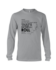 THAT'S HOW WE ROLL Long Sleeve Tee thumbnail