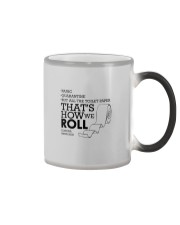THAT'S HOW WE ROLL Color Changing Mug thumbnail